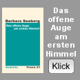 Barbara Seeberg: Das offene Auge am ersten Himmel