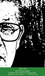 Oliver Ruf: Die Kraft der Bilder
