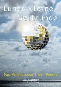 Axel Kutsch (Hrsg.): Lunas kleine Weltrunde