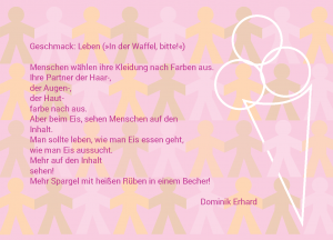 Dominik Erhard: »Geschmack: Leben (»In der Waffel, bitte!«)« © Dominik Erhard, Scheuring Gestaltung: Carola Vogt und Peter Boerboom