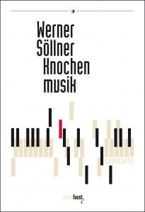 Werner Söllner Knochenmusik