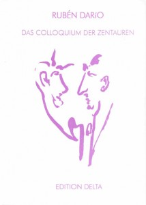 »Das Colloquium der Zentauren« von Rubén Darío