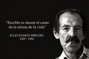 »Schreiben ist, den Gesang der Sirene des Lebens zu überhören.« Julio Ramón Ribeyro (1929-1994)