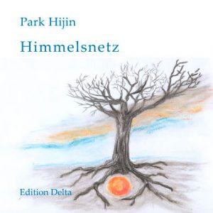 »HIMMELSNETZ« von Park Hinjin