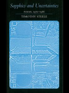 Timothy Steele - Sapphics and Uncertainties