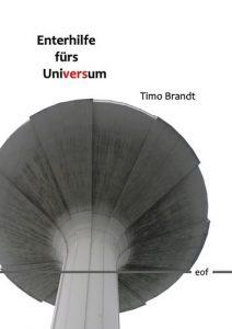 Timo Brandt Enterhilfe fürs Universum