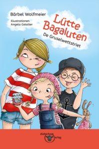 """Lütte Bagaluten"" von Bärbel Wolfmeier"