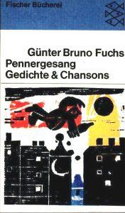 """""""Pennergesang - Gedichte & Chansons"""" von Günter Bruno Fuchs"""